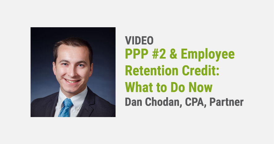 Spotlight on the Second Round of PPP & Employee Retention Credit