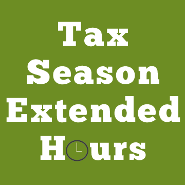 Tax Season Extended Hours
