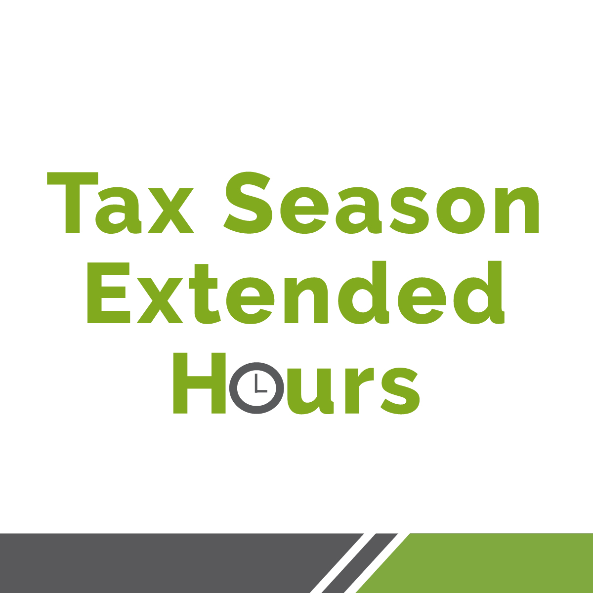 Tax Season Extended Hours 2020