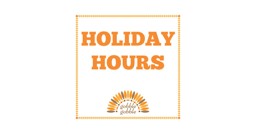 Thanksgiving Holiday Hours 2018